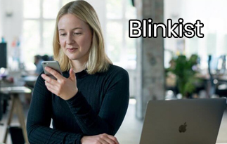 Blinkist Review – Enjoy Reading Nonfiction Books Either In Text Or Audio