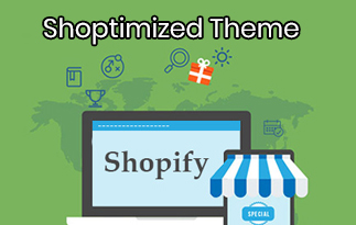 Shoptimized Theme Review – Get Custom Shopify Theme & Easy Conversion