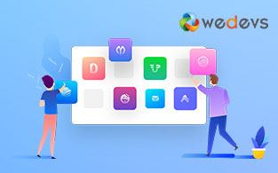 WeDevs Review – Creates WP Plugins by Using Cutting Edge Technology